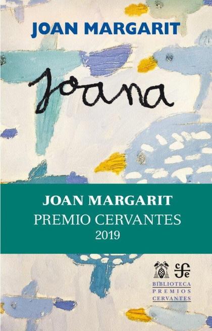 JOANA                                                                           PREMIO CERVANTE