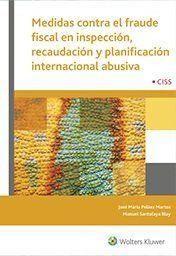MEDIDAS CONTRA EL FRAUDE FISCAL EN INSPECCIÓN, RECAUDACIÓN Y PLANIFICACIÓN INTER