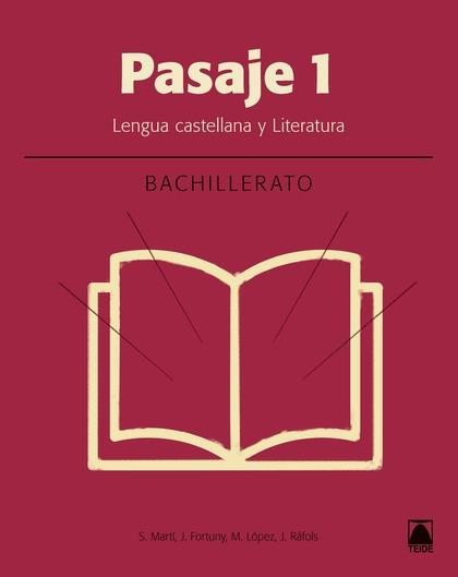 PASAJE 1. LITERATURA BACHILLERATO.