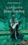 LA JUSTIFICACIÓN DE JOHANN GUTENBERG