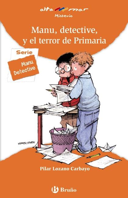 MANU, DETECTIVE, Y EL TERROR DE PRIMARIA, EDUCACIÓN PRIMARIA, 2 CICLO