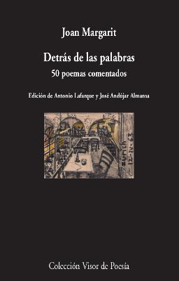 DETRÁS DE LAS PALABRAS                                                          50 POEMAS COMEN