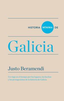HISTORIA MÍNIMA DE GALICIA.