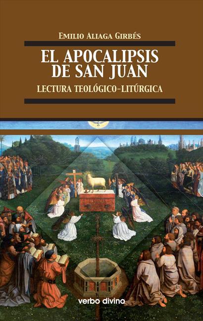 EL APOCALIPSIS DE SAN JUAN : LECTURA TEOLÓGICO-LITÚRGICA