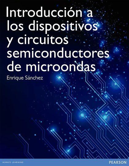 INTRODUCCIÓN A DISPOSITIVOS Y CIRCUITOS DE MICROONDAS