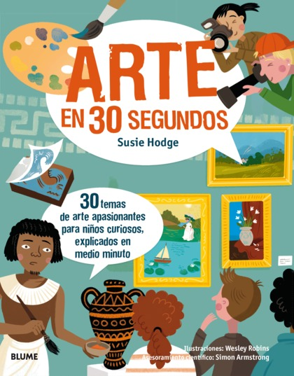 30 SEGUNDOS. ARTE EN 30 SEGUNDOS                                                30 TEMAS DE ART