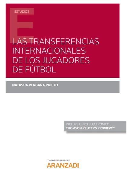TRANSFERENCIAS INTERNACIONALES DE LOS JUGADORES DE FÚTBOL, LAS
