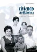VIVIENDO EM DICTADURA. LA EVOLUCIÓN DE LAS ACTITUDES SOCIALES HACIA EL FRANQUISMO