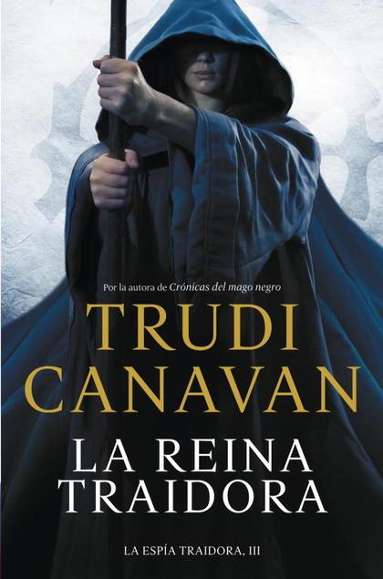 LA REINA TRAIDORA (LA ESPÍA TRAIDORA 3).