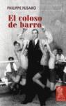 EL COLOSO DE BARRO