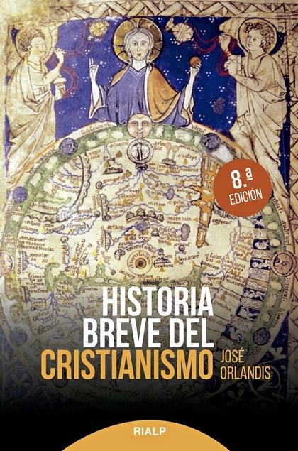 HISTORIA BREVE DEL CRISTIANISMO.