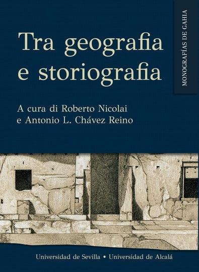 TRA GEOGRAFIA E STORIOGRAFIA