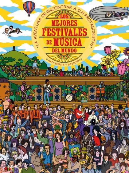 MEJORES FESTIVALES DE MÚSICA DEL MUNDO, LOS                                     LA AVENTURA DE