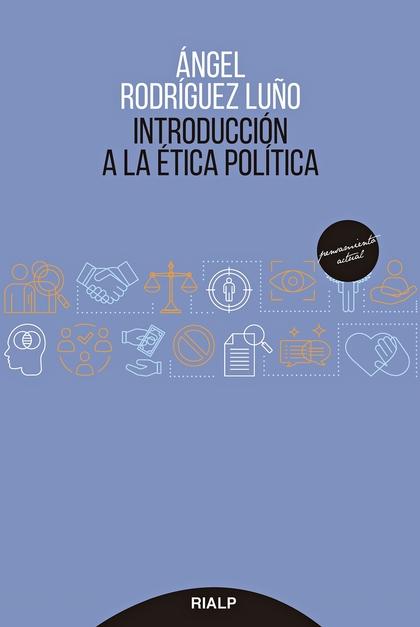 INTRODUCCIÓN A LA ÉTICA POLÍTICA.