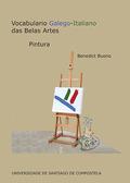 VOCABULARIO GALEGO-ITALIANO DAS BELAS ARTES                                     PINTURA