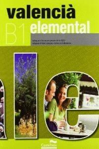 VALENCIÀ ELEMENTAL (LL+CD). B1. ADEQUAT A LES NOVES PROVES DE LA JQCV