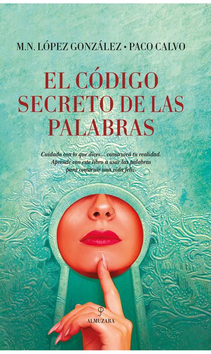 CÓDIGO SECRETO DE LAS PALABRAS, EL.