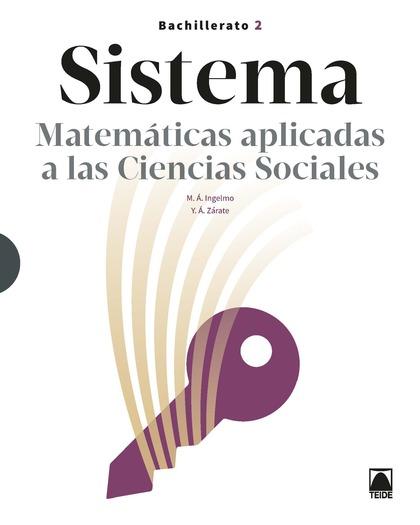 SISTEMA MATEMATICAS 2 BACHILLERATO APLICADAS A CIENCIAS SOCIALES