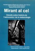 MIRANT AL CEL : ESTUDIS SOBRE HISTÒRIA DE L´ASTRONOMIA I DE LA METEOROLOGIA