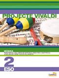 LD. MÚSICA 2N ESO. PROJECTE VIVALDI (EN VALENCIÀ).