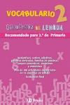 VOCABULARIO, 2 EDUCACIÓN PRIMARIA