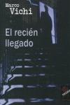 EL RECIÉN LLEGADO