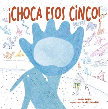 CHOCA ESOS CINCO!.