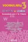 VOCABULARIO, 3 EDUCACIÓN PRIMARIA