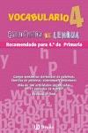 VOCABULARIO, 4 EDUCACIÓN PRIMARIA