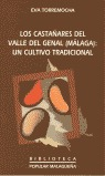 LOS CASTAÑARES DEL VALLE DEL GENAL (MÁLAGA): UN CULTIVO TRADICIONAL