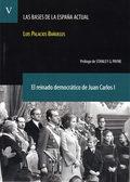 EL REINADO DEMOCRÁTICO DE JUAN CARLOS I. (LAS BASES DE LA ESPAÑA ACTUAL V. 5).