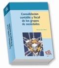 CONSOLIDACIÓN CONTABLE Y FISCAL DE LOS GRUPOS DE SOCIEDADES