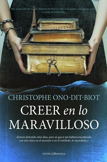 CREER EN LO MARAVILLOSO.