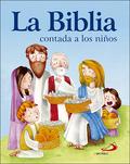 LA BIBLIA CONTADA A LOS NIÑOS.