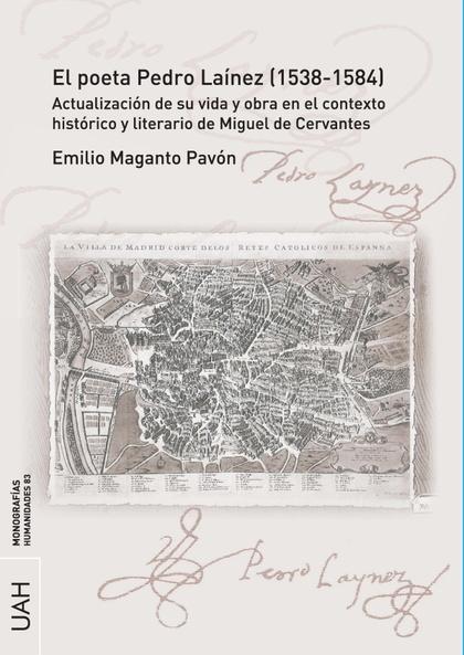 EL POETA PEDRO LAÍNEZ (1538-1584). ACTUALIZACIÓN DE SU VIDA Y OBRA EN EL CONTEXT