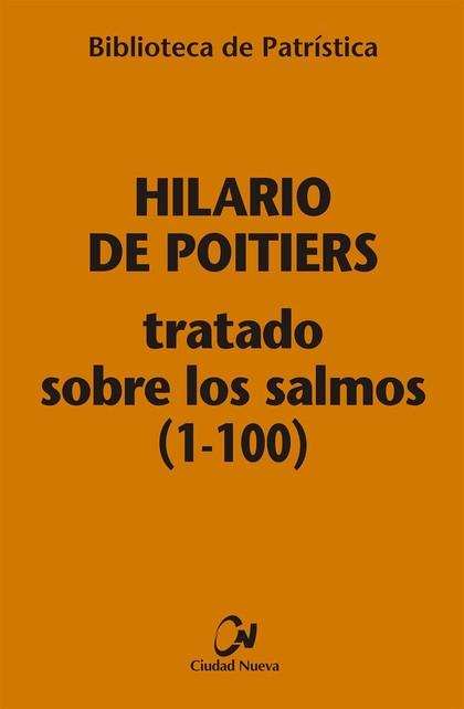 TRATADO SOBRE LOS SALMOS (1-100) [BPA ,112]