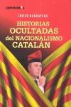 HISTORIAS OCULTADAS DEL NACIONALISMO CATALÁN.