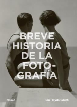 BREVE HISTORIA DE LA FOTOGRAFÍA                                                 GUÍA DE BOLSILL