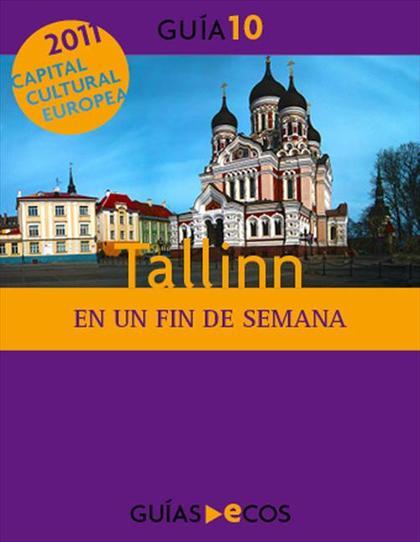 TALLINN : EN UN FIN DE SEMANA