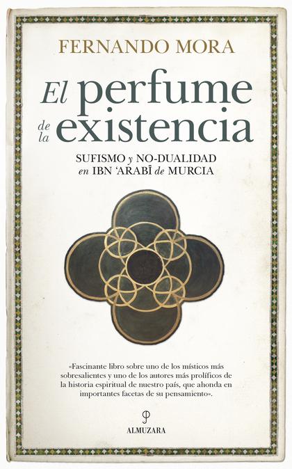 PERFUME DE LA EXISTENCIA, EL