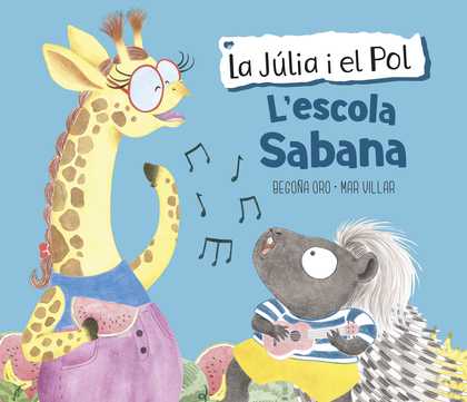 LA JÚLIA I EL POL. L´ESCOLA SABANA