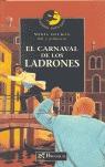 EL CARNAVAL DE LOS LADRONES