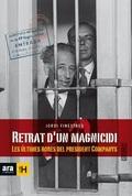RETRAT D´UN MAGNICIDI : LES ÚLTIMES HORES DEL PRESIDENT COMPANYS