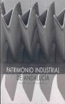 PATRIMONIO INDUSTRIAL DE ANDALUCÍA