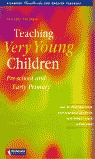 TEACHING VERY YOUNG CHILDREN, PRE-SCHOOL AND EARLY PRIMARY : HANDBOOKS FOR ENGLIHS TEACHERS
