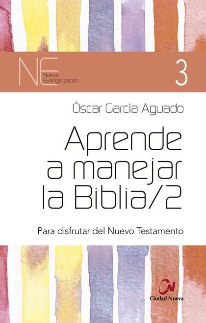 APRENDE A MANEJAR LA BIBLIA 2