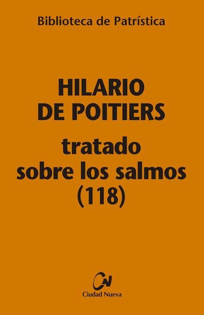 TRATADO SOBRE LOS SALMOS (118) [BPA, 113]