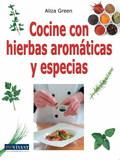 COCINE CON HIERBAS AROMÁTICA Y ESPECIAS