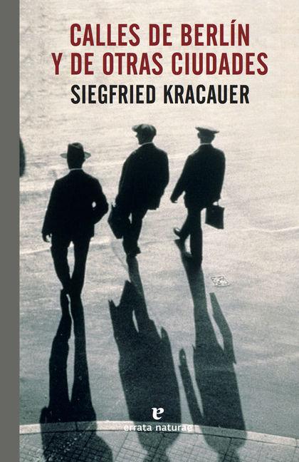 CALLES DE BERLÍN Y DE OTRAS CIUDADES.