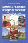 GRAMÁTICA Y EJERCICIOS DE INGLÉS DE REESCRIBIR / REPHRASING (CON SOLUCIONES).